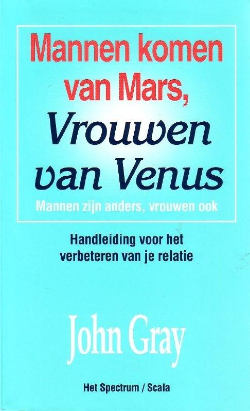 John Gray - Mannen komen van Mars, vrouwen van Venus