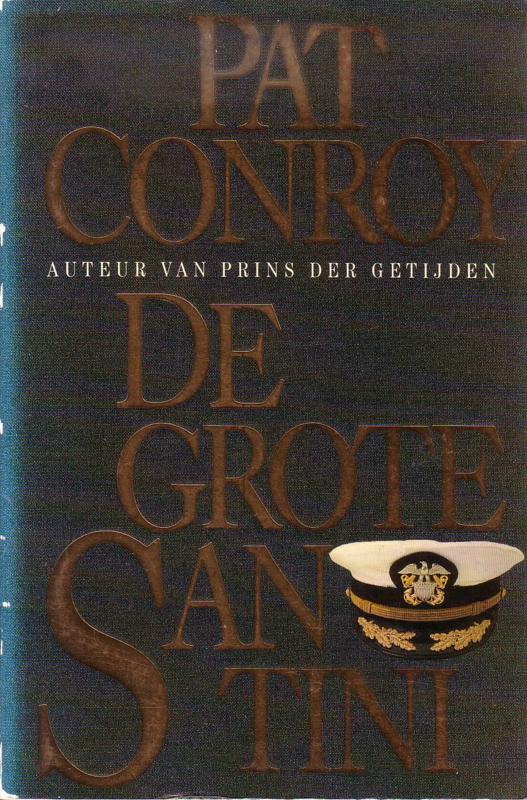 Pat Conroy - De Grote Santini
