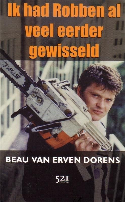 Beau van Erven Dorens - Ik had Robben al veel eerder gewisseld