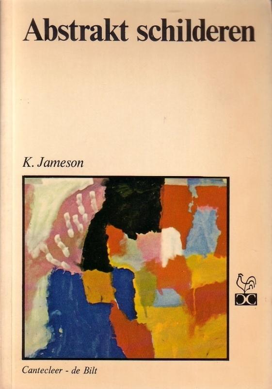 Cantecleer Vrije Tijd Paperback - 23. Abstrakt schilderen