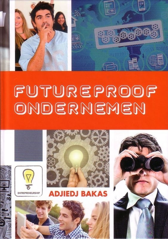 Adjiedj Bakas - Futureproof ondernemen