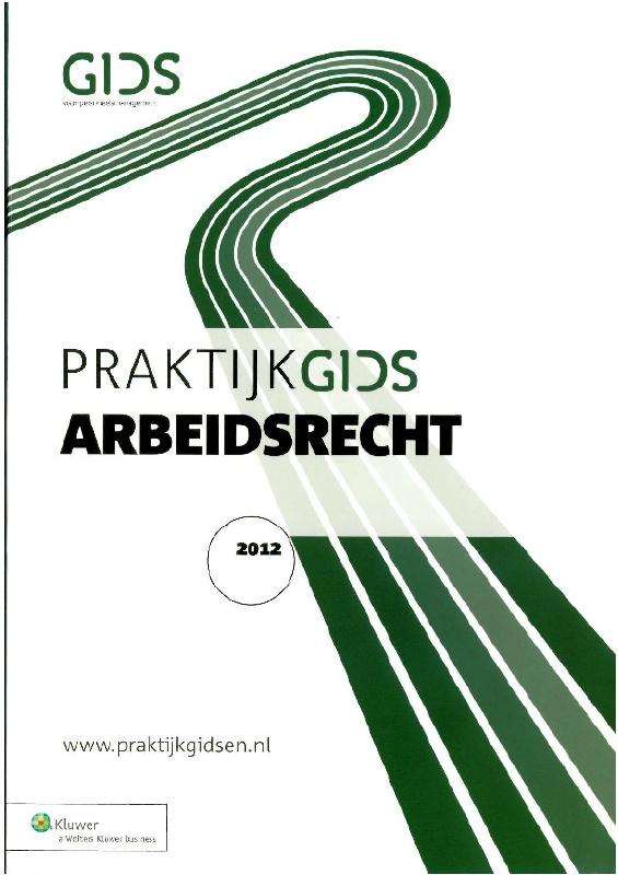 Praktijkgids Arbeidsrecht 2012