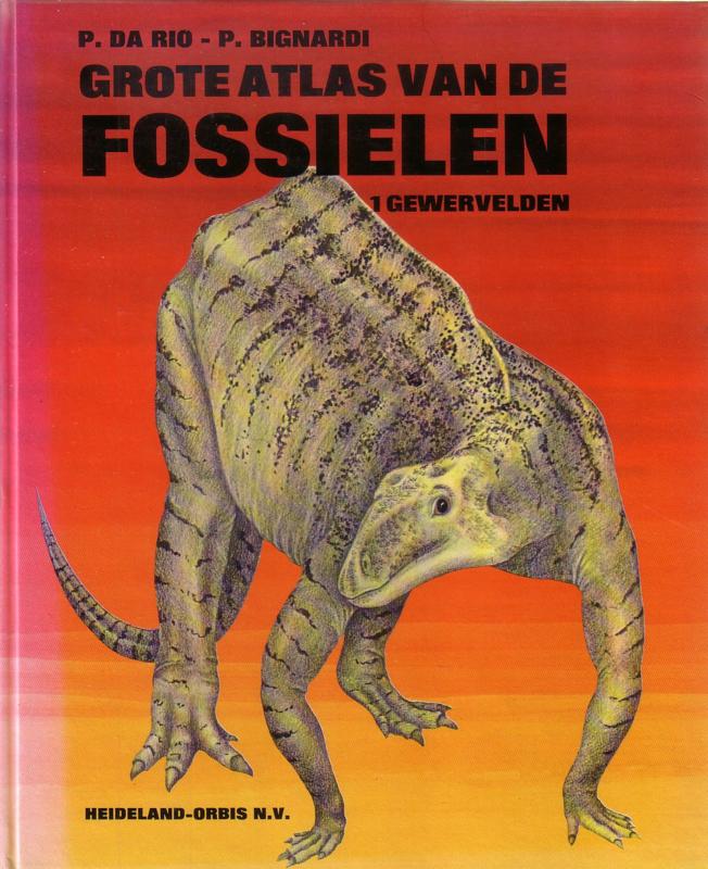 Grote atlas van de fossielen - 1. Gewervelden