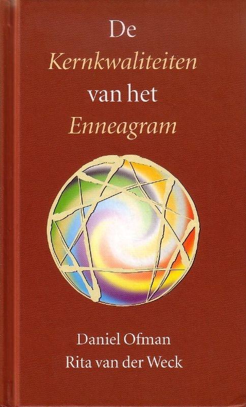 Daniel Ofman/Rita van der Weck - De Kernkwaliteiten van het Enneagram