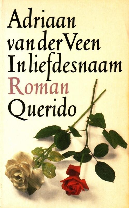 Adriaan van der Veen - In liefdesnaam