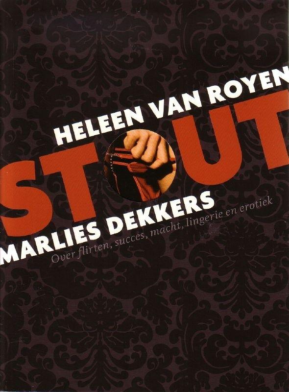 Heleen van Royen/Marlies Dekkers - Stout