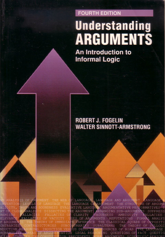 Robert J. Fogelin/Walter Sinnott-Armstrong - Understanding Arguments [Fourth Edition]