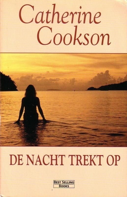 Catherine Cookson - De nacht trekt op