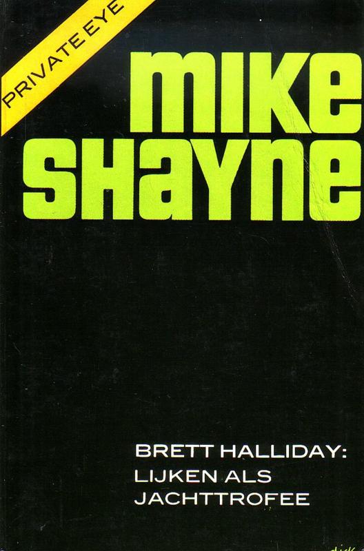 Brett Halliday - Mike Shayne: Lijken als jachttrofee