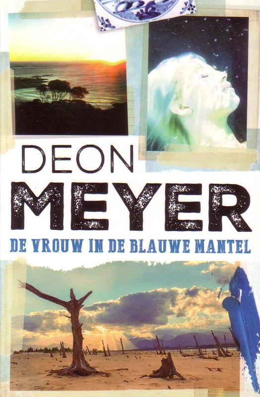 Deon Meyer - De vrouw in de blauwe mantel