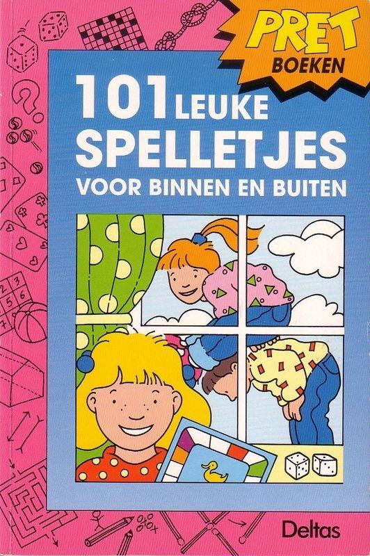 Pretboeken - 101 leuke spelletjes voor binnen en buiten
