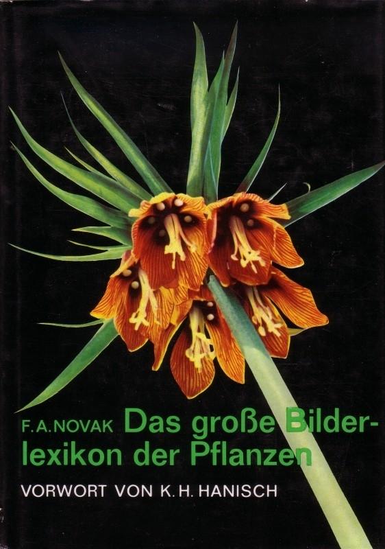 F.A. Novak - Das grosse Bilderlexicon der Pflanzen