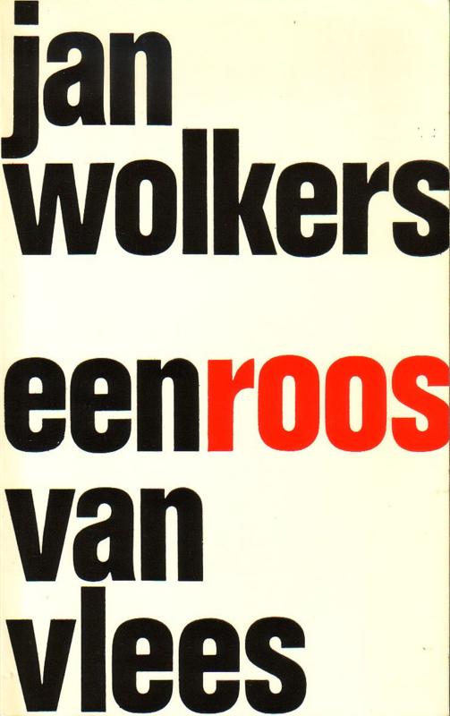 Jan Wolkers - Een roos van vlees