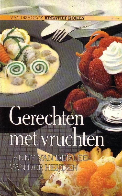 Janny van der Lee-van der Heijden - Gerechten met vruchten