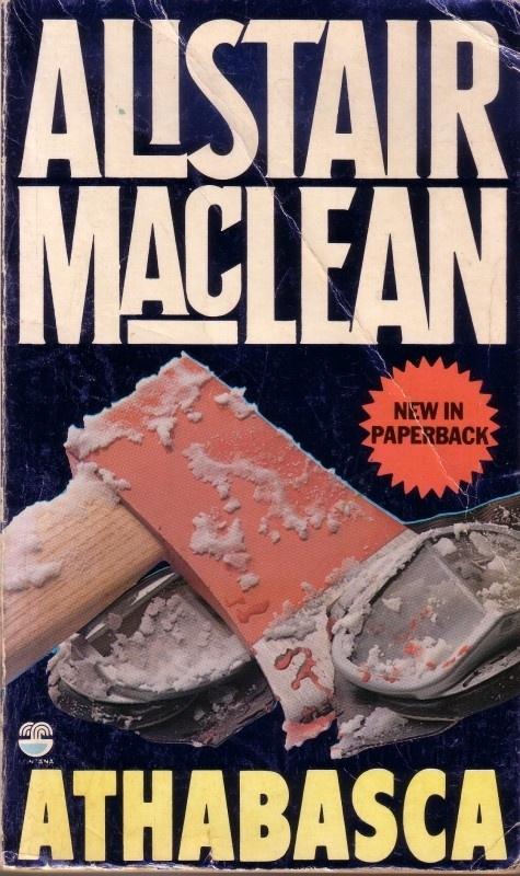 Alistair MacLean - Athabasca