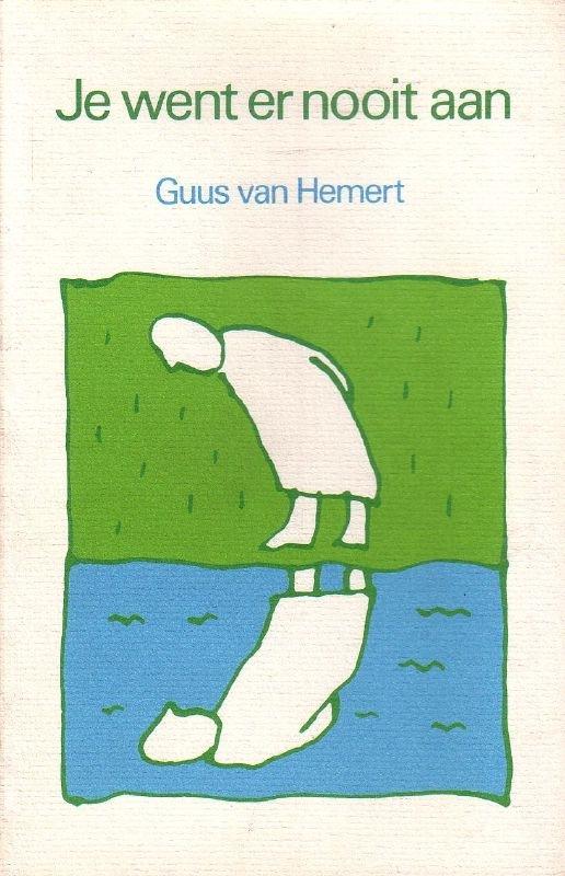 Guus van Hemert - Je went er nooit aan