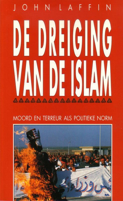 John Laffin - De dreiging van de islam