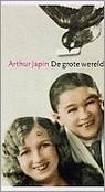 Arthur Japin - De grote wereld