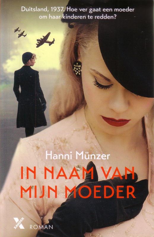 Hanni Münzer - In naam van mijn moeder