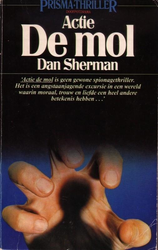 Dan Sherman - Actie De Mol