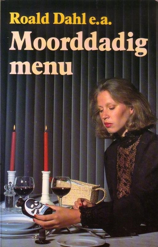 Roald Dahl e.a. - Moorddadig menu