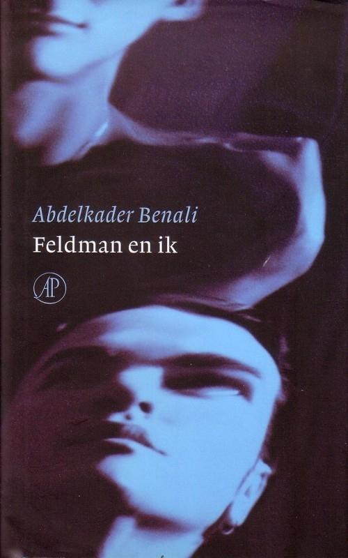 Abdelkader Benali - Feldman en ik