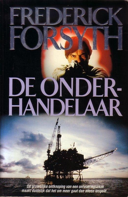 Frederick Forsyth - De onderhandelaar