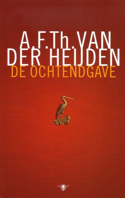 A.F.Th. van der Heijden - De ochtendgave