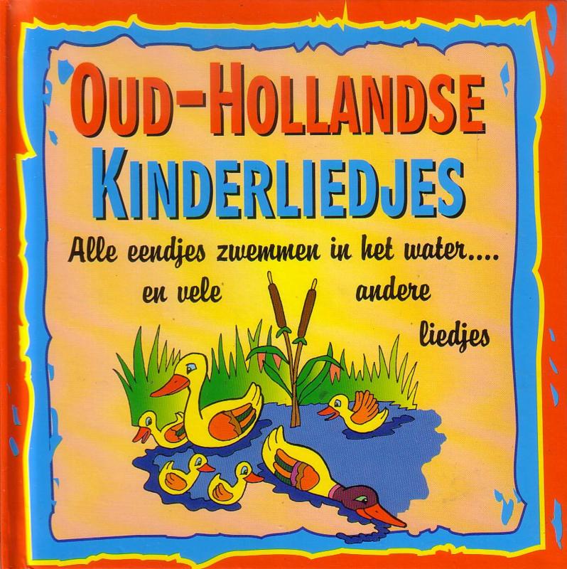 Oud-Hollandse Kinderliedjes