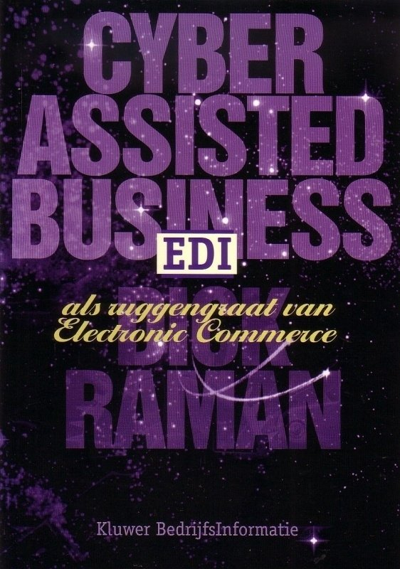 Dick Raman - Cyber Assisted Business