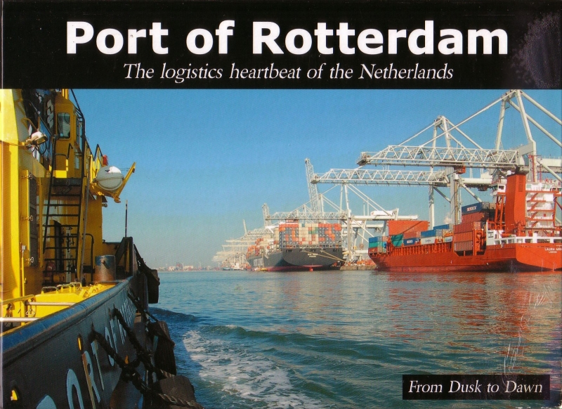 Port of Rotterdam - The logistics heartbeat of the Netherlands