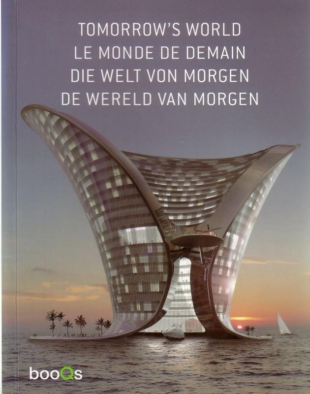 Tomorrow's World/Le monde de demain/Die Welt von Morgen/De wereld van morgen
