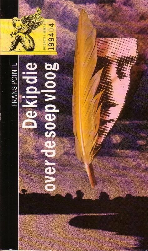 Frans Pointl - De kip die over de soep vloog [199404]