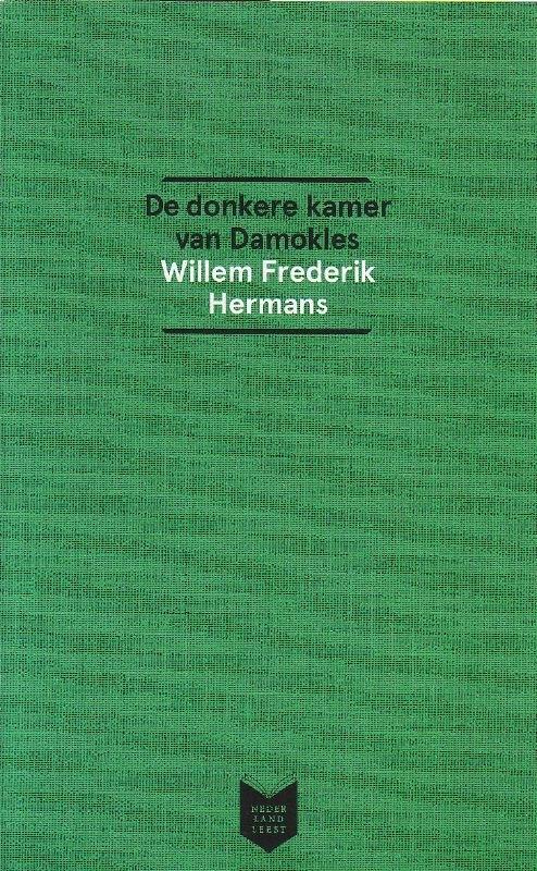 Willem Frederik Hermans - De donkere kamer van Damokles