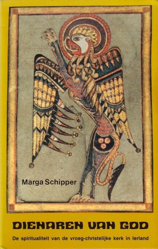 Marga Schipper - Dienaren van God