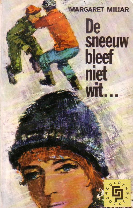 Gulden Pocket 02: Margaret Millar - De sneeuw bleef niet wit ...