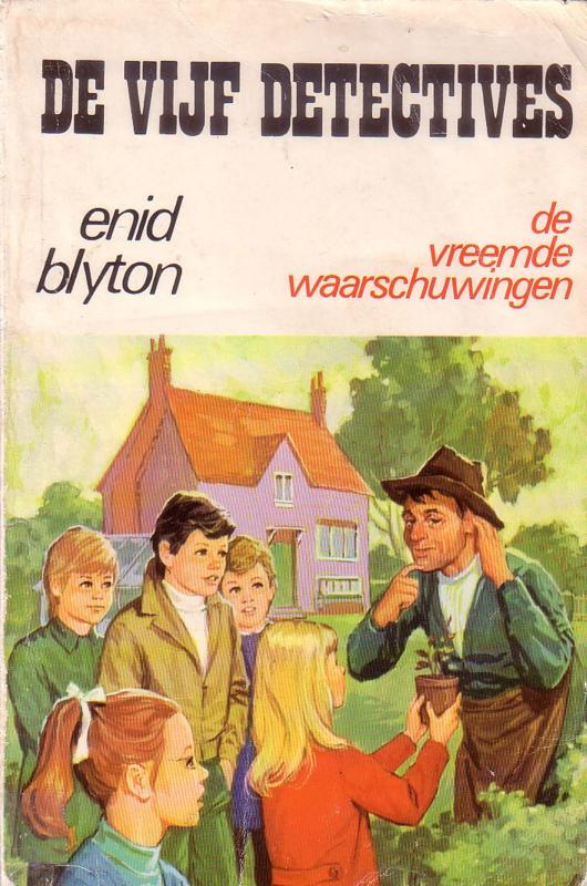 Enid Blyton - De Vijf Detectives: 14. De vreemde waarschuwingen