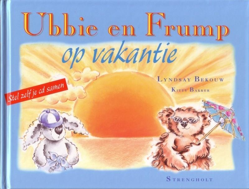 Lyndsay Bekouw/Kitty Bakker - Ubbie en Frump op vakantie