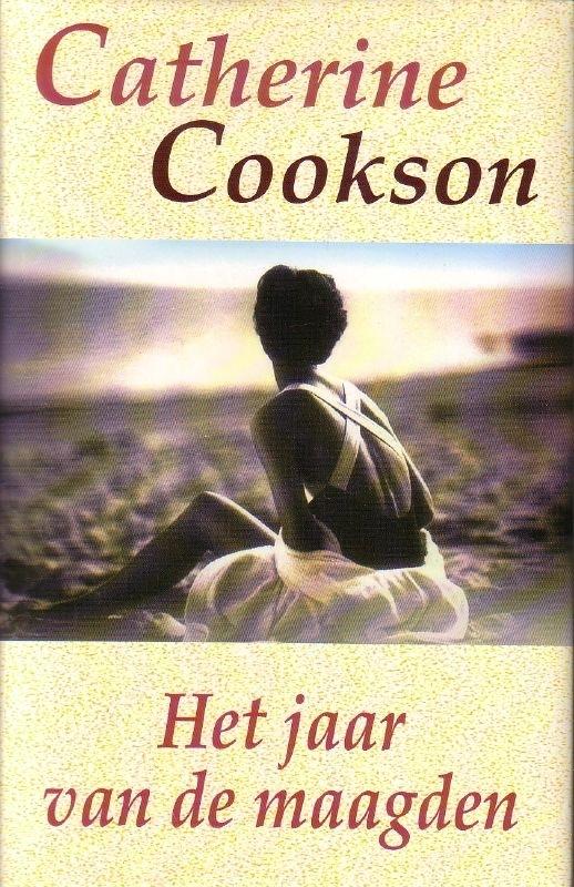 Catherine Cookson - Het jaar van de maagden