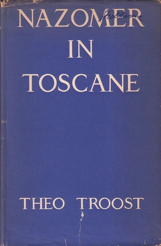 Theo Troost - Nazomer in Toscane
