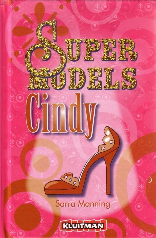 Sarra Manning - Supermodels: Cindy