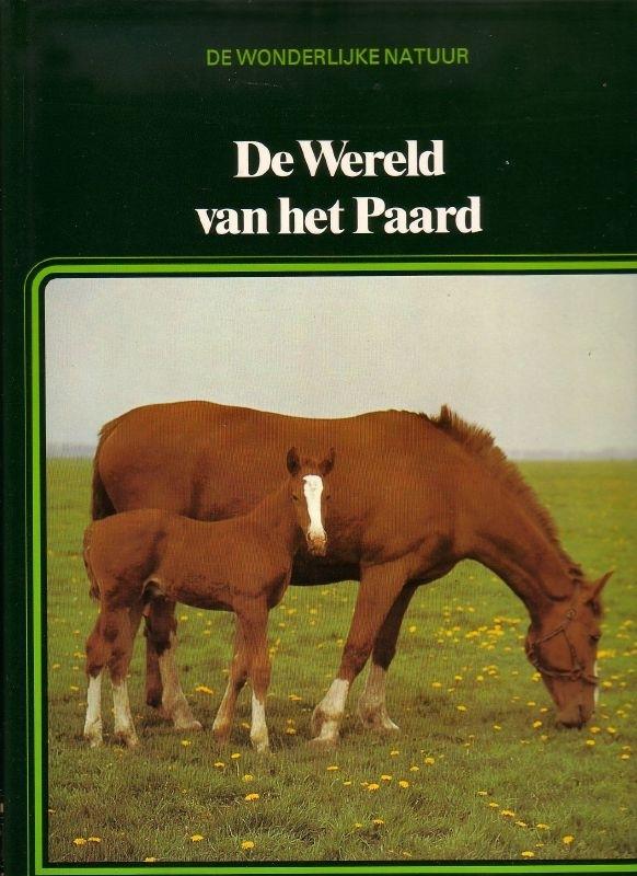 De Wonderlijke Natuur - De Wereld van het Paard