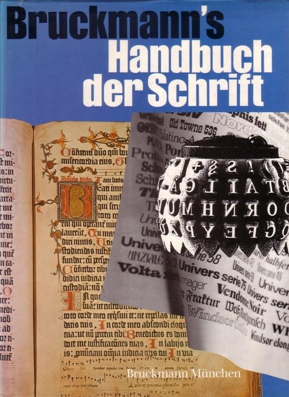 Bruckmann`s Handbuch der Schrift