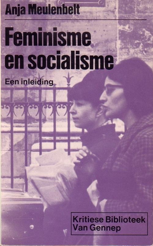 Anja Meulenbelt - Feminisme en socialisme