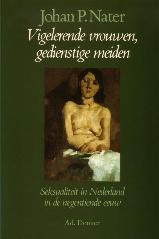 Johan P. Nater - Vigelerende vrouwen, gedienstige meiden