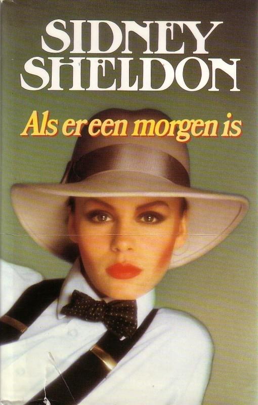 Sidney Sheldon - Als er een morgen is