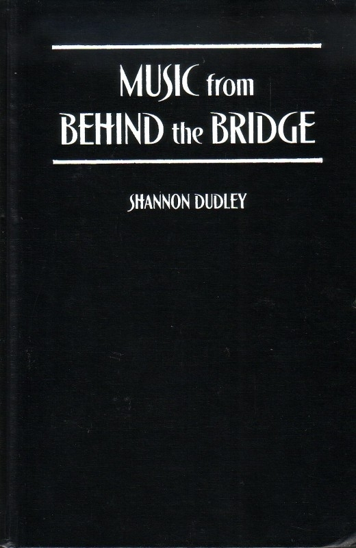 Shannon Dudley - Music from Behind the Bridge