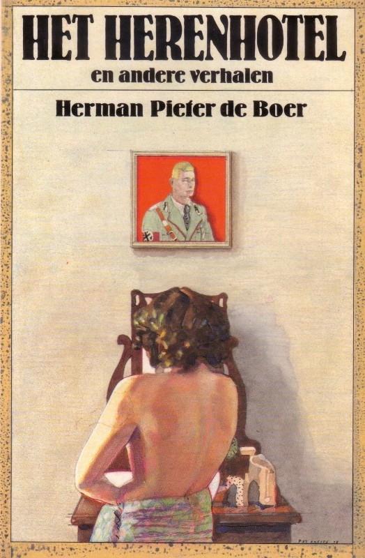 Herman Pieter de Boer - Het herenhotel en andere verhalen