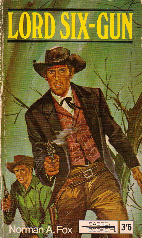 Norman A. Fox - Lord Six-Gun