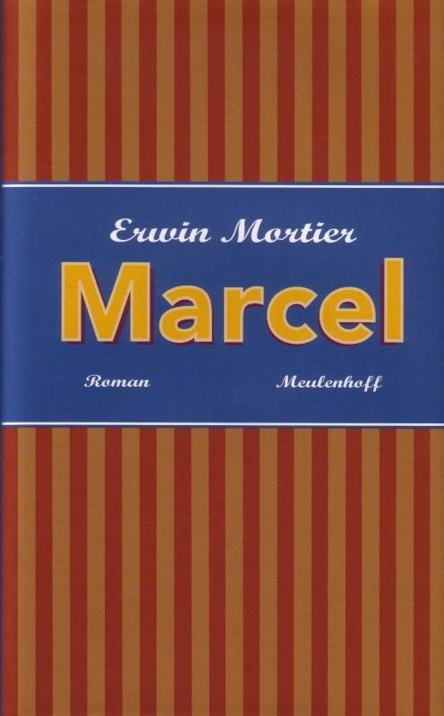 Erwin Mortier - Marcel